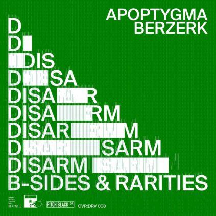Apoptygma Berzerk – Disarm (B-Sides & Rarities)