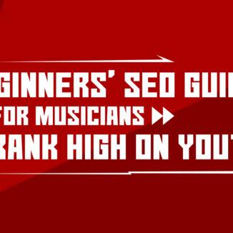 A beginners' SEO guide for musicians to rank high on YouTube