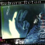 Beborn Beton - Truth (1997)