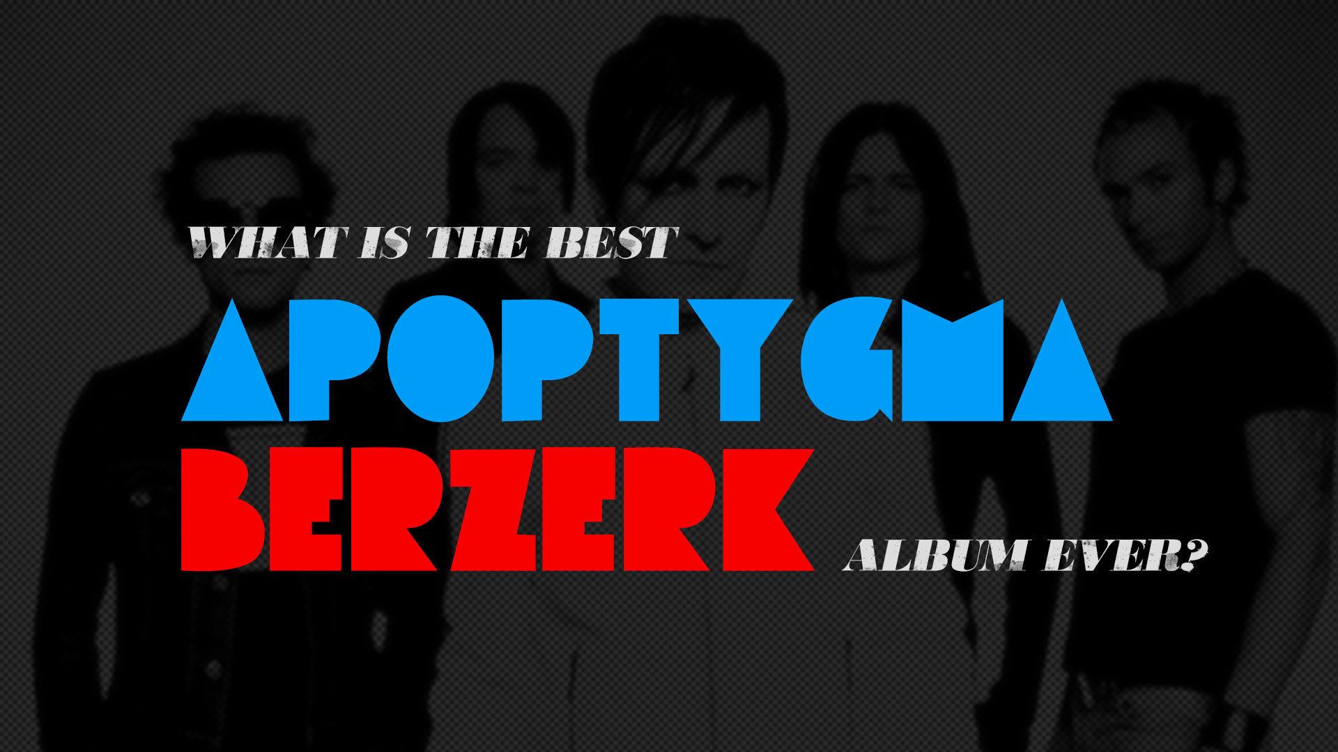 What is the best Apoptygma Bezerk album ever?