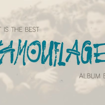 What is the best Camouflage album ever?
