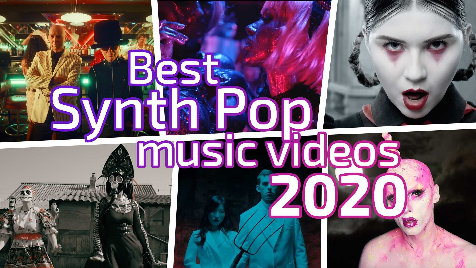 Best Synth Pop music videos 2020
