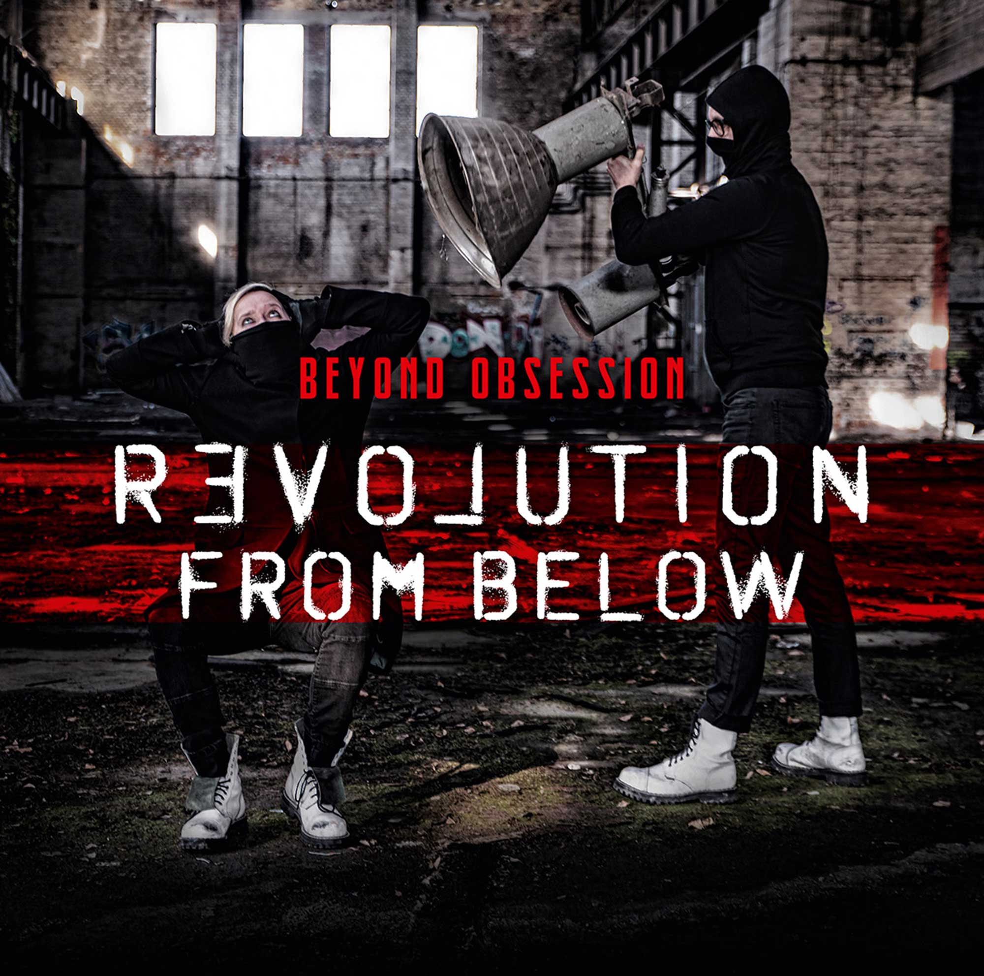 Beyond Obsession – Revolution From Below
