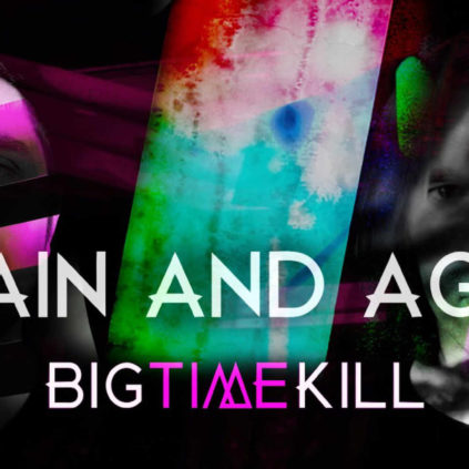 Big Time Kill - Again And Again