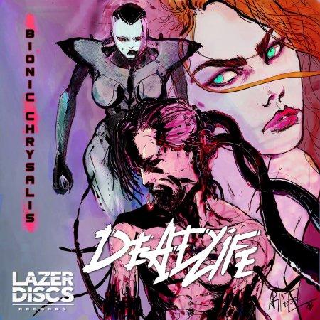 DEADLIFE –BionicChrysalis(2017)