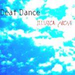 Deaf Dance - Under the Milky Way