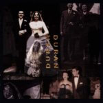 Duran Duran - Duran Duran (The Wedding Album) (1993)