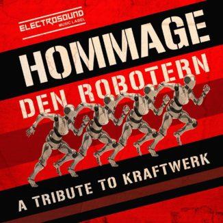 Hommage Den Robotern (A Tribute To Kraftwerk)