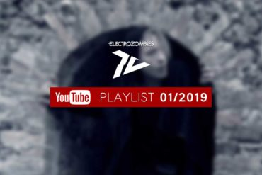 Electrozombies TV - Playlist 01/2019