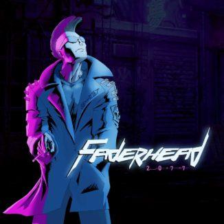 Faderhead - 2077 Cyberpunk