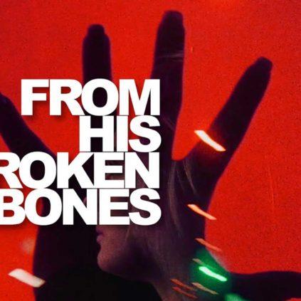 Faderhead - From His Broken Bones