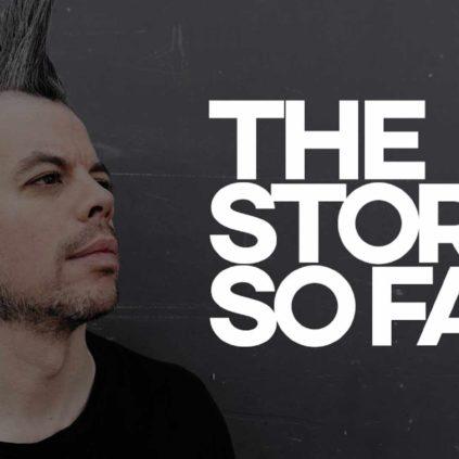 Faderhead - The Story So Far (Documentary)