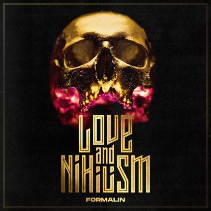 Formalin - Love And Nihilism