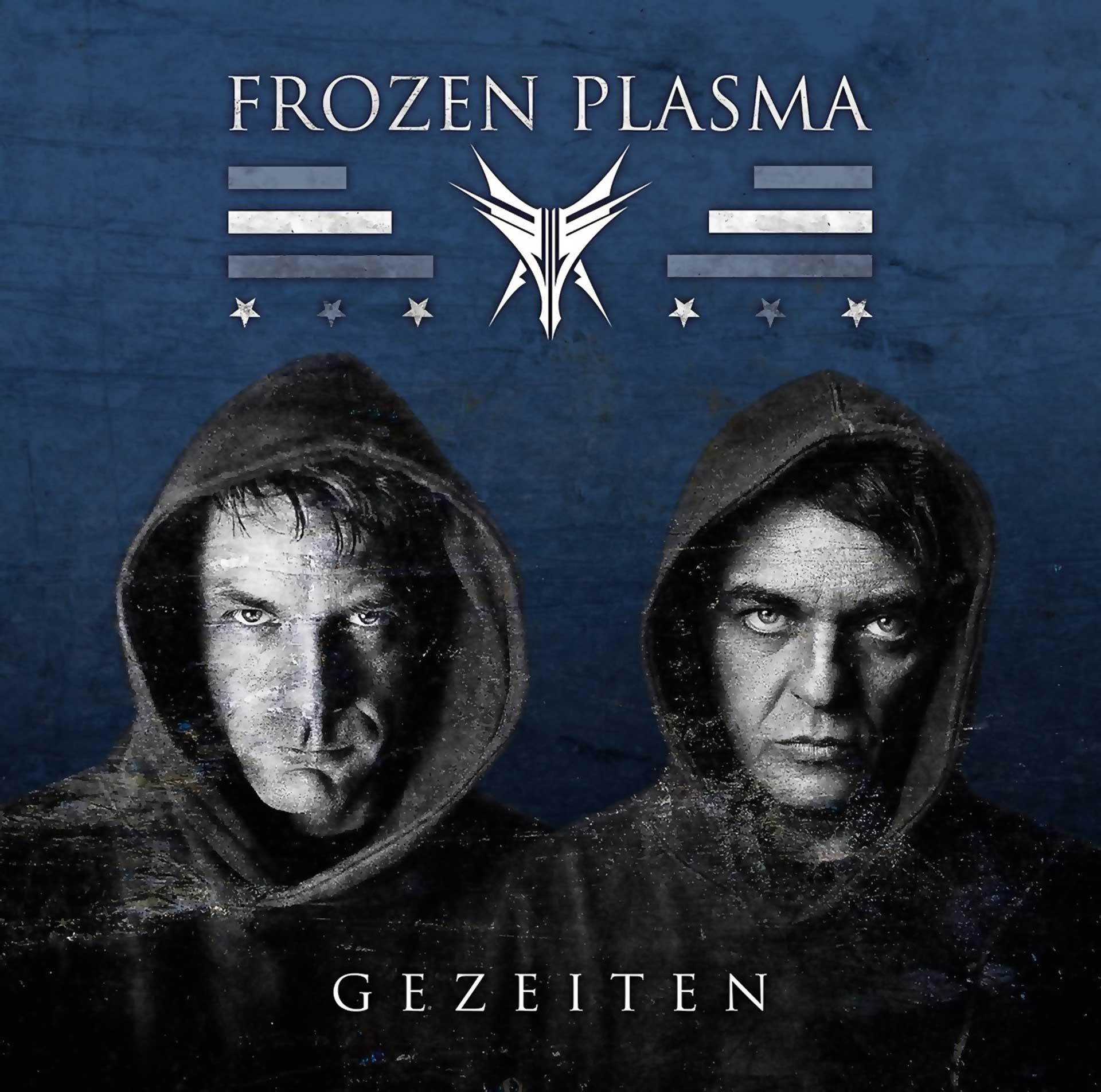 Frozen Plasma - Gezeiten