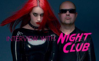 Interview wih Night Club