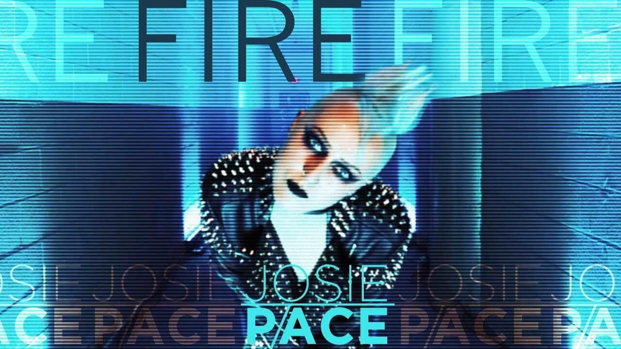 Josie Pace - Fire