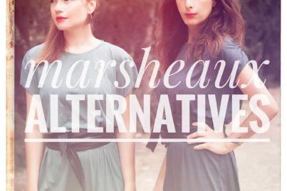 Marsheaux - Alternatives