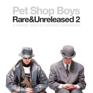 Pet Shop Boys - Rare & Unreleased 2