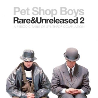 Pet Shop Boys - Rare & Unreleased 2