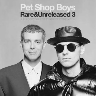 Pet Shop Boys - Rare & Unreleased 3