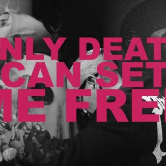 Prayers - Only Death Can Set Me Free