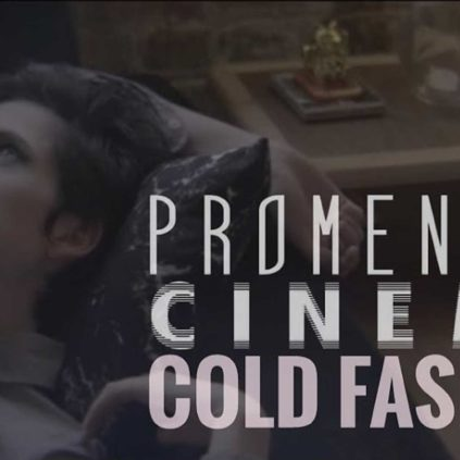 Promenade Cinema - Cold Fashion