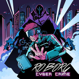 Illustrated cover art for Roborg Cybercrime album