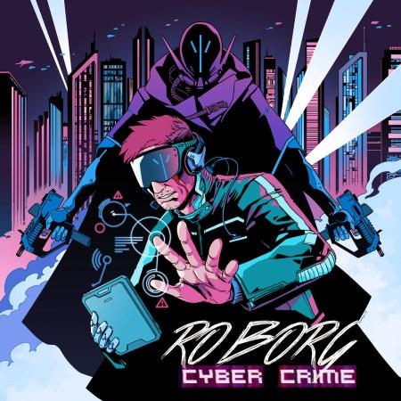 Roborg –CyberCrime(2017)
