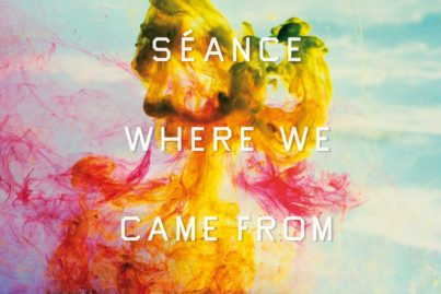 Séance - Where We Came From