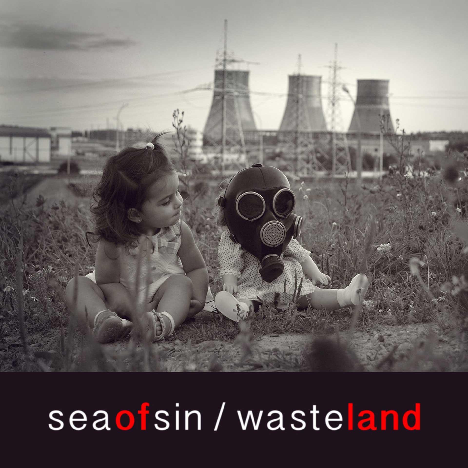 seaofsin - Wasteland