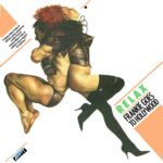 Frankie Goes To Hollywood – Relax (1983)