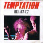 Heaven 17 - Temptation (1982)