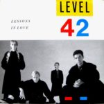 Level 42 - Lessons In Love (1986)