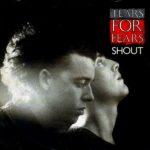 Tears For Fears - Shout (1984)