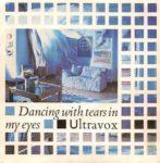 Ultravox – Dancing With Tears In My Eyes (1984)