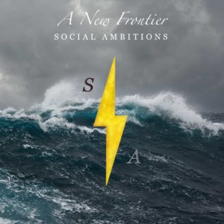 Social Ambitions - A New Frontier