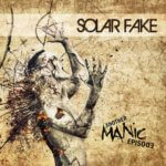 Solar Fake - Another Maniac Episode (2015)