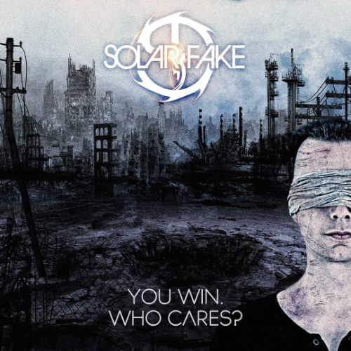 Solar Fake - You Win Who Cares? - Upcoming album