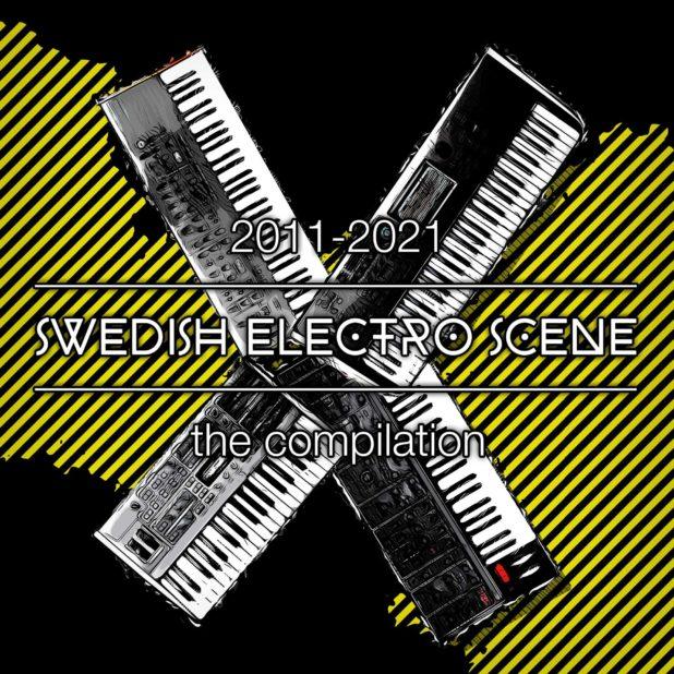 2011-2021 SWEDISH ELECTRO SCENE the compilation