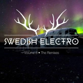 Swedish Electro Vol. 6 / The Remixes