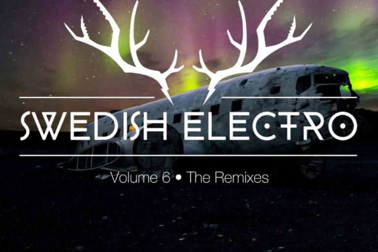 Swedish Electro Vol. 6 / The Remixes