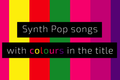 Synth Pop songs with colours in the title