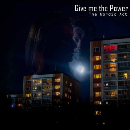 The Nordic Act - Give Me The Power