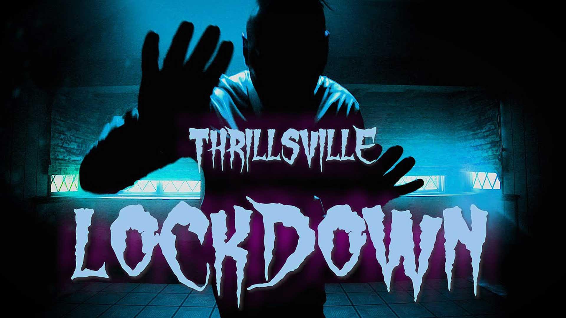 Thrillsville - Lockdown