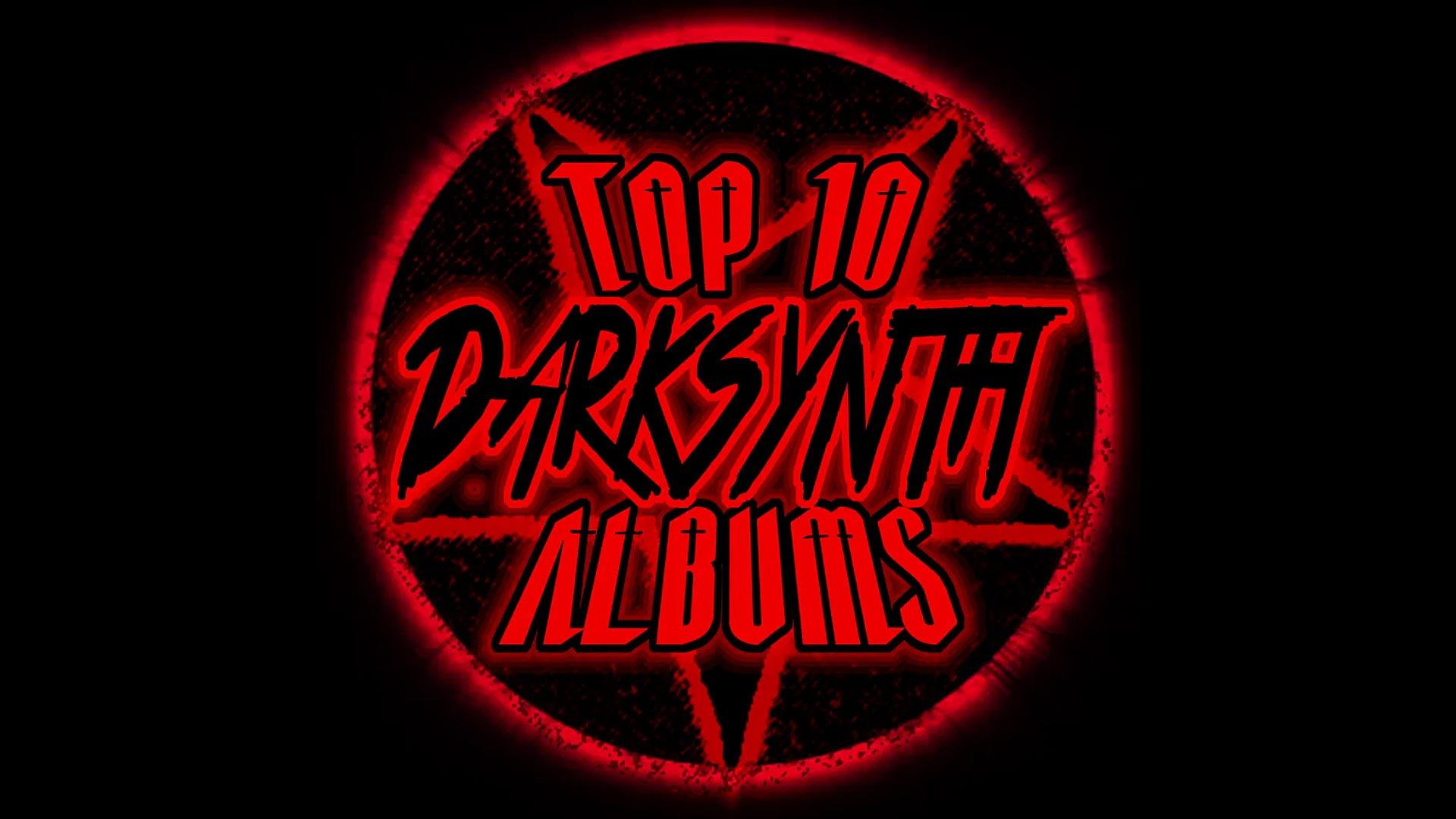 Top 10 Darksynth Albums (So Far)