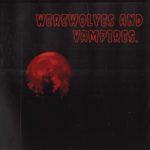 Trey Warner - Werewolves And Vampires