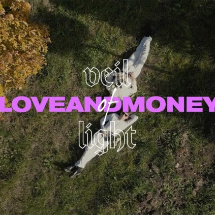 Veil Of Light - Love And Money