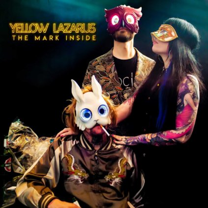 Yellow Lazarus - The Mark Inside